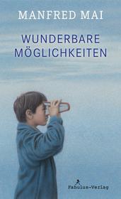 Cover für Wunderbare Möglichkeiten