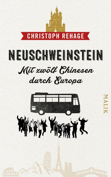 Cover für Neuschweinstein - Mit zwölf Chinesen durch Europa