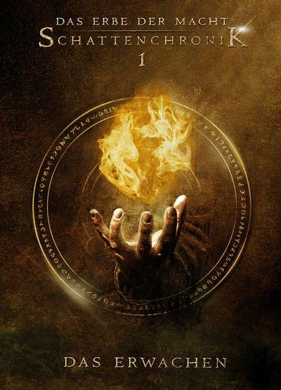 Cover für Das Erbe der Macht - Schattenchronik 1: Das Erwachen