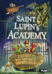 Saint Lupin's Academy – Zutritt nur für echte Abenteurer!