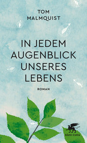 In jedem Augenblick unseres Lebens