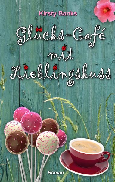 Cover für Glücks-Café mit Lieblingskuss