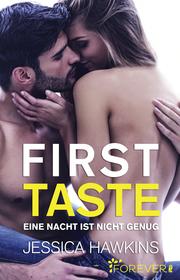 First Taste - Eine Nacht ist nicht genug