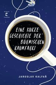 Cover für Eine kurze Geschichte der böhmischen Raumfahrt
