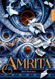 Amrita – Am Ende beginnt der Anfang