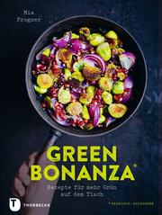 Cover für Green Bonanza - Rezepte für mehr Grün auf dem Tisch