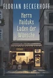 Cover für Herrn Haiduks Laden der Wünsche