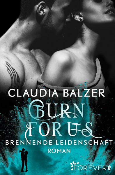 Cover für Burn for us - Brennende Leidenschaft