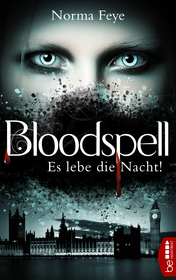 Cover für Bloodspell – Es lebe die Nacht