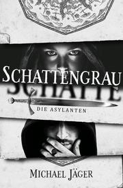 Schattengrau - Die Asylanten