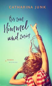 Cover für Bis zum Himmel und zurück
