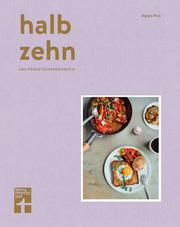 Cover für halb zehn – Das Frühstückskochbuch