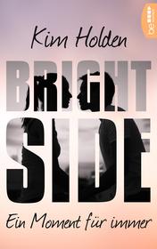 Cover für Bright Side - Ein Moment für immer