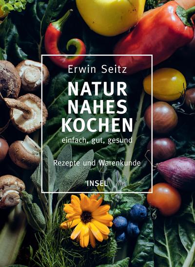 Cover für Naturnahes Kochen – einfach, gut, gesund
