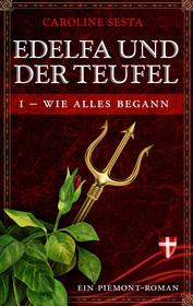 Cover für Edelfa und der Teufel I - Wie alles begann