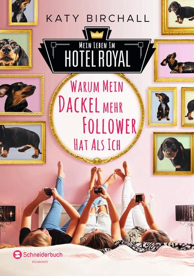 Mein Leben im Hotel Royal: Warum mein Dackel mehr Follower hat als ich