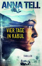 Vier Tage in Kabul - Die Unterhändlerin