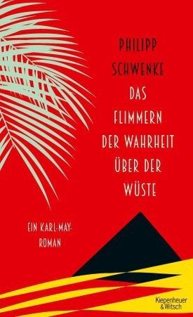 Cover für Das Flimmern der Wahrheit über der Wüste