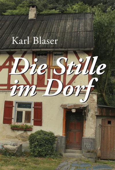Cover für Die Stille im Dorf