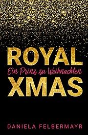 Cover für Royal Xmas - Ein Prinz zu Weihnachten