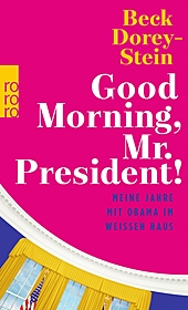 Good Morning, Mr. President!