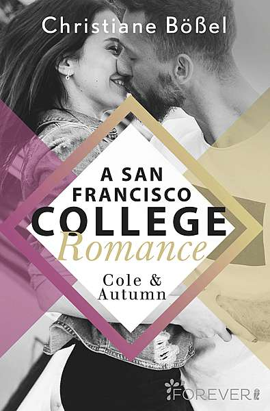 Cover für Cole & Autumn – A San Francisco College Romance