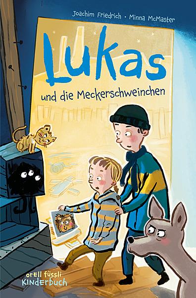 Cover für Lukas und die Meckerschweinchen