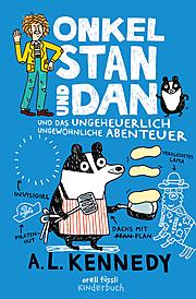 Cover für Onkel Stan und Dan und das ungeheuerlich ungewöhnliche Abenteuer