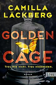 Cover für Golden Cage. Trau ihm nicht. Trau niemandem.