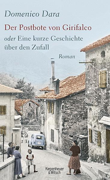 Cover für Der Postbote von Girifalco oder Eine kurze Geschichte über den Zufall