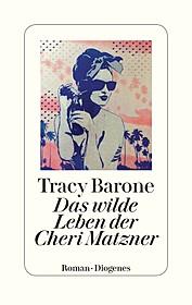 Cover für Das wilde Leben der Cheri Matzner
