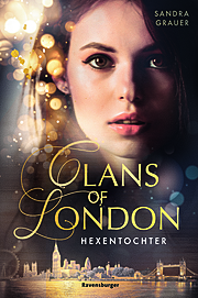 Cover für Clans of London, Teil 1: Hexentochter