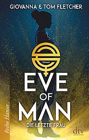Eve of Man (I): Die letzte Frau