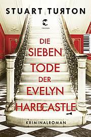 Cover für Die sieben Tode der Evelyn Hardcastle