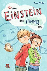Cover für Als uns Einstein vom Himmel fiel