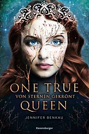 One True Queen 1: Von Sternen gekrönt
