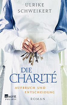 Cover für Die Charité. Aufbruch und Entscheidung