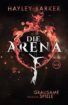 Cover für Die Arena: Grausame Spiele