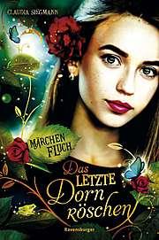 Cover für Märchenfluch: Das letzte Dornröschen
