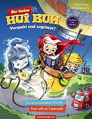 Der kleine Hui Buh Verspukt und zugehext! Bd. 1: Die verschwundene Stunde / Sven will zur Feuerwehr