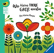 Cover für Wie kleine Tiere groß werden: Die kleine Raupe