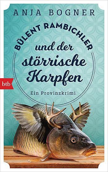 Cover für Bülent Rambichler und der störrische Karpfen
