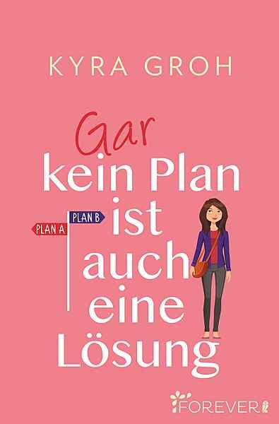 Cover für Gar kein Plan ist auch eine Lösung