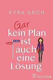 Gar kein Plan ist auch eine Lösung