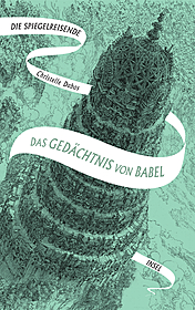Cover für Die Spiegelreisende - Das Gedächtnis von Babel