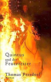 Quintus und der Feuerreiter