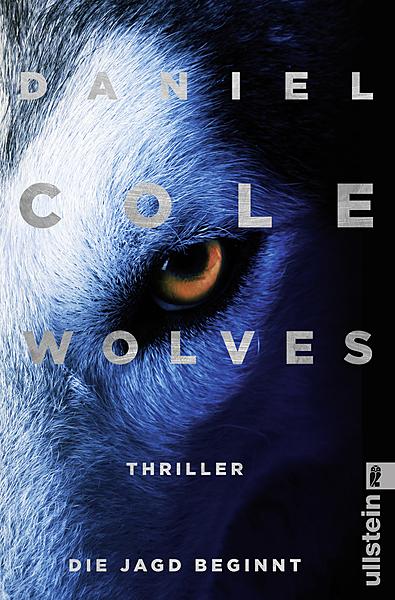 Cover für Wolves – Die Jagd beginnt