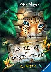 Cover für Das Internat der bösen Tiere - Die Prüfung
