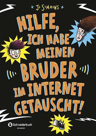 Cover für Hilfe, ich habe meinen Bruder im Internet getauscht!