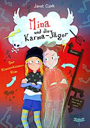 Mina und die Karma-Jäger – Der Klassenkassen-Klau